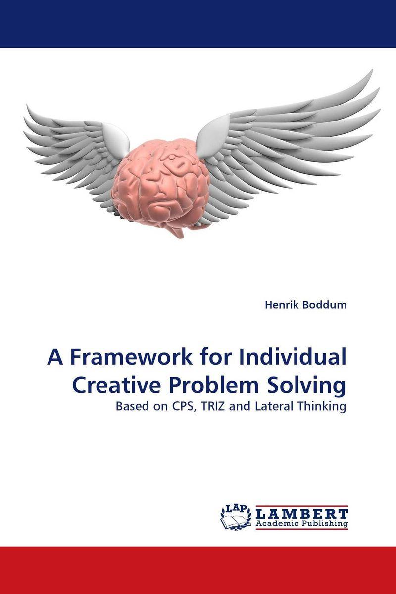 A Framework for Individual Creative Problem Solving