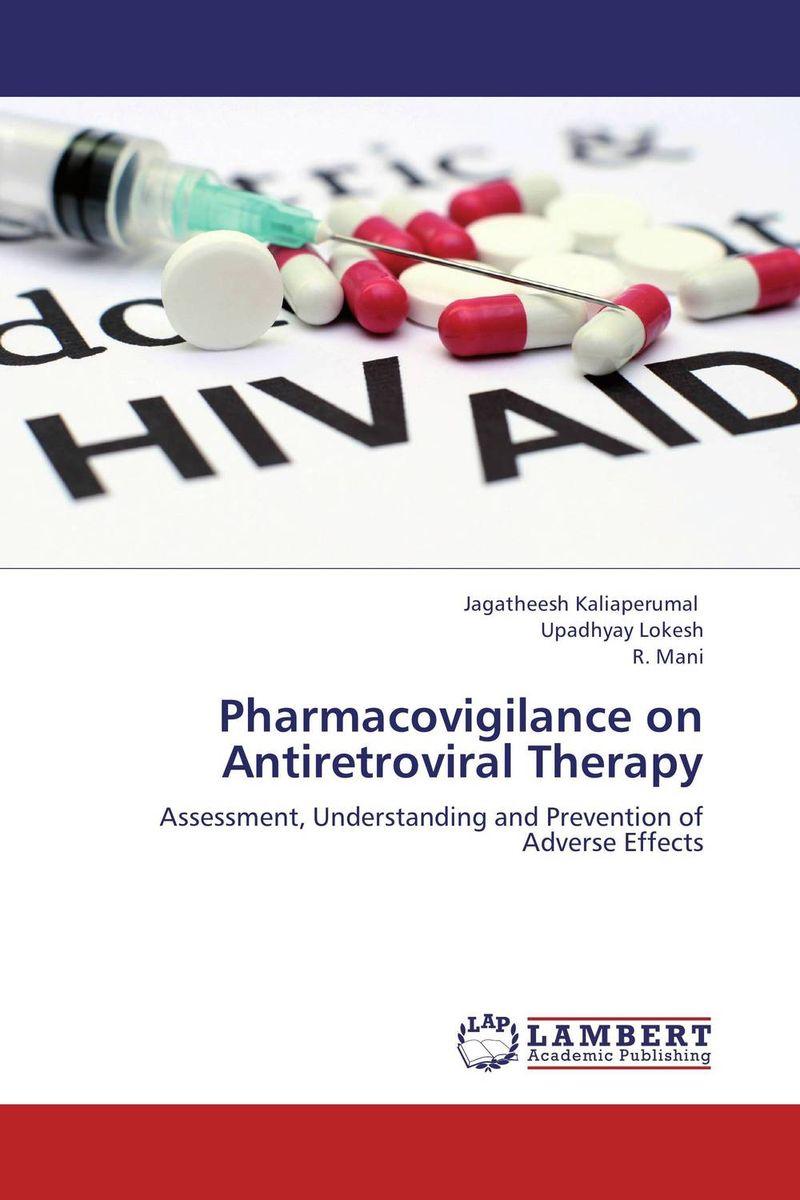 Pharmacovigilance on Antiretroviral Therapy