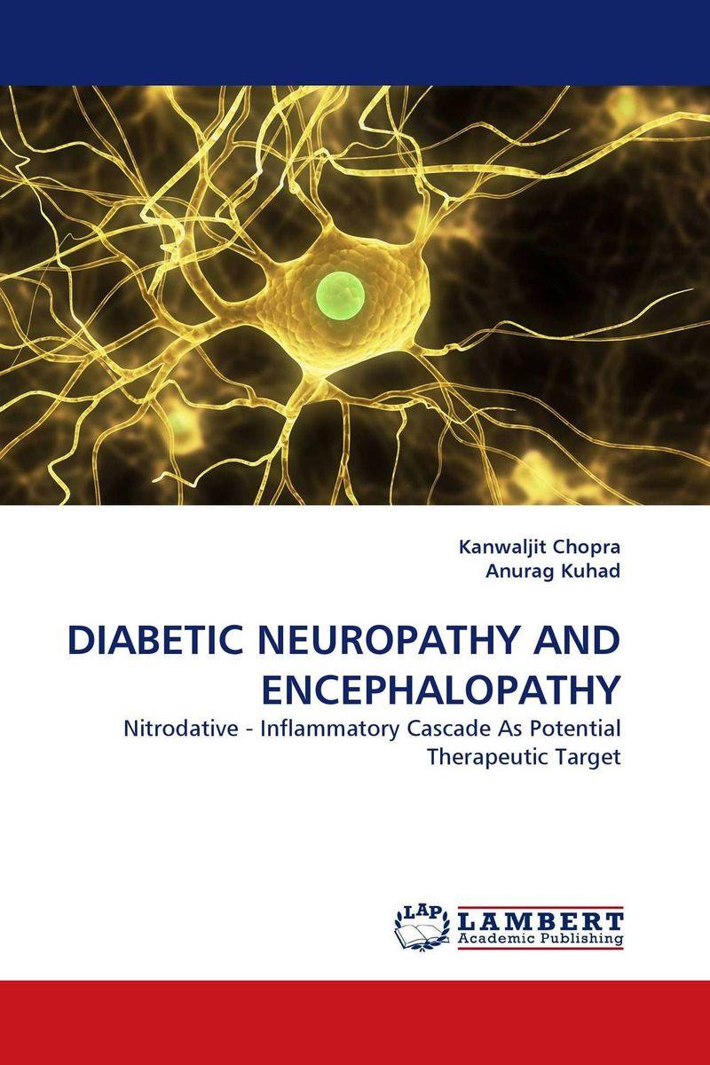 DIABETIC NEUROPATHY AND ENCEPHALOPATHY