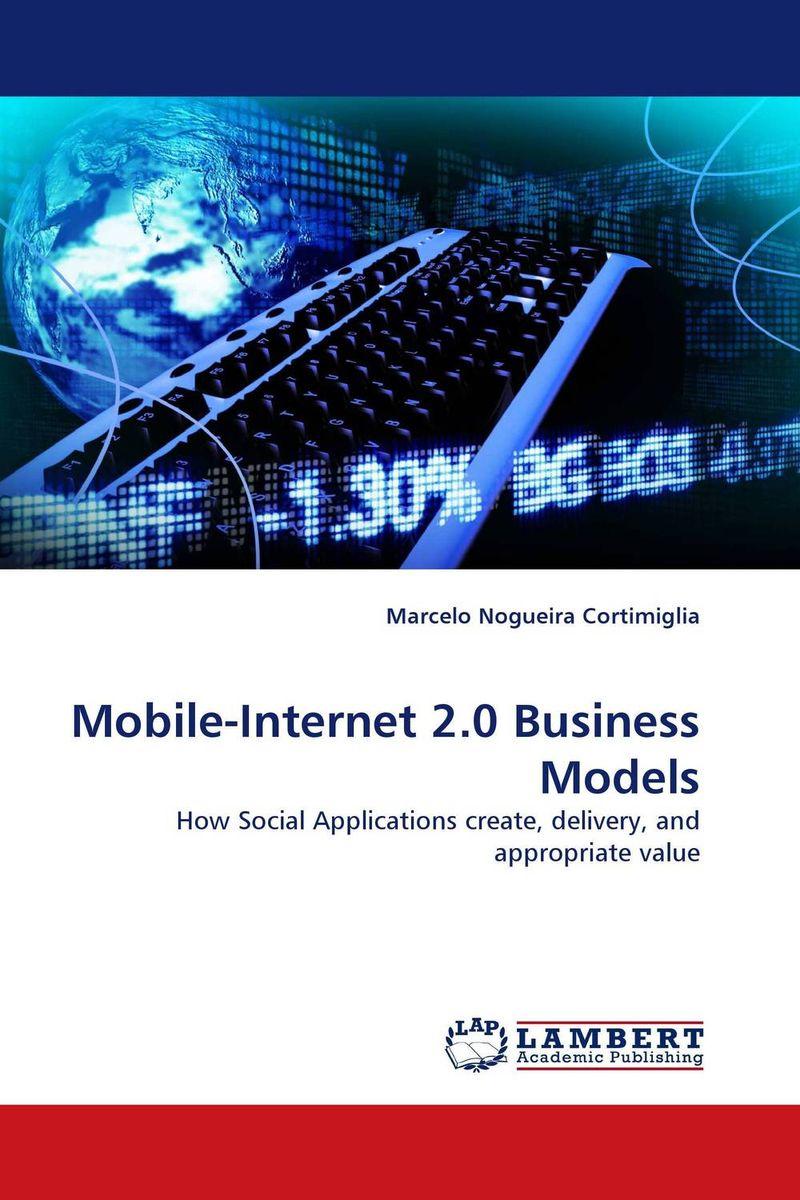 Mobile-Internet 2.0 Business Models