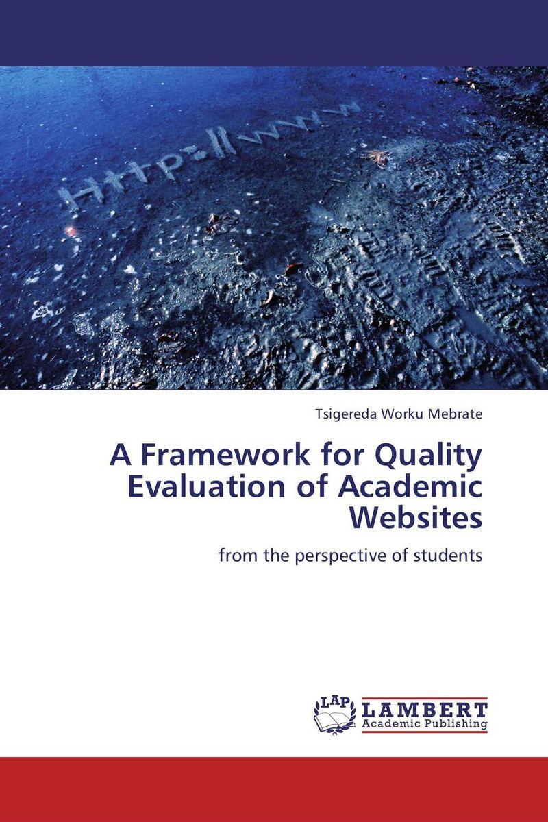 A Framework for Quality Evaluation of Academic Websites