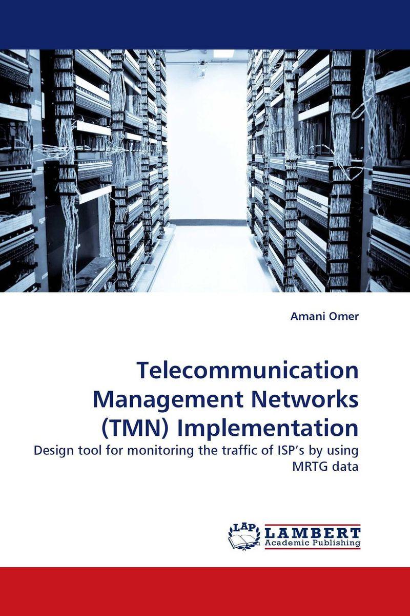 Telecommunication Management Networks (TMN) Implementation