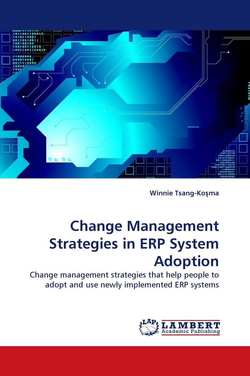 Change Management Strategies in ERP System Adoption