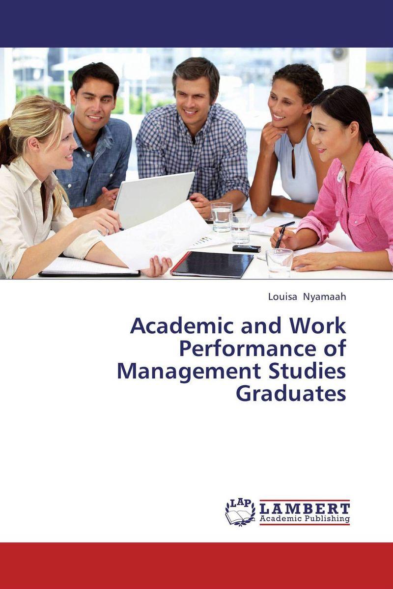 Academic and Work Performance of Management Studies Graduates