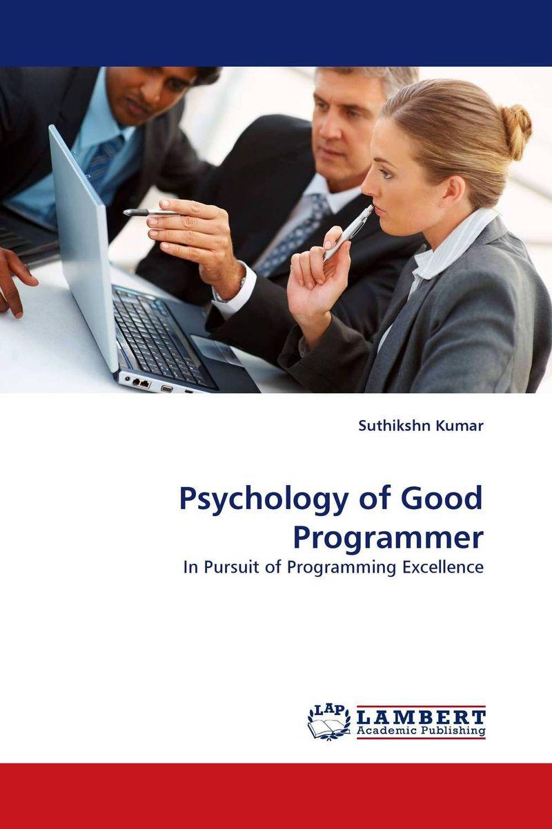Psychology of Good Programmer