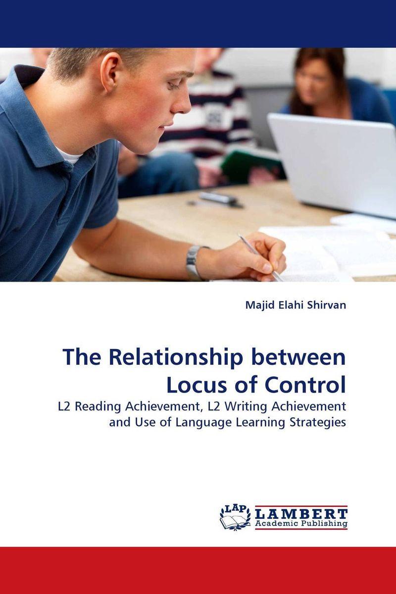 Majid Elahi Shirvan The Relationship between Locus of Control roshanak nouralian learning based readiness and speaking ability of efl learners