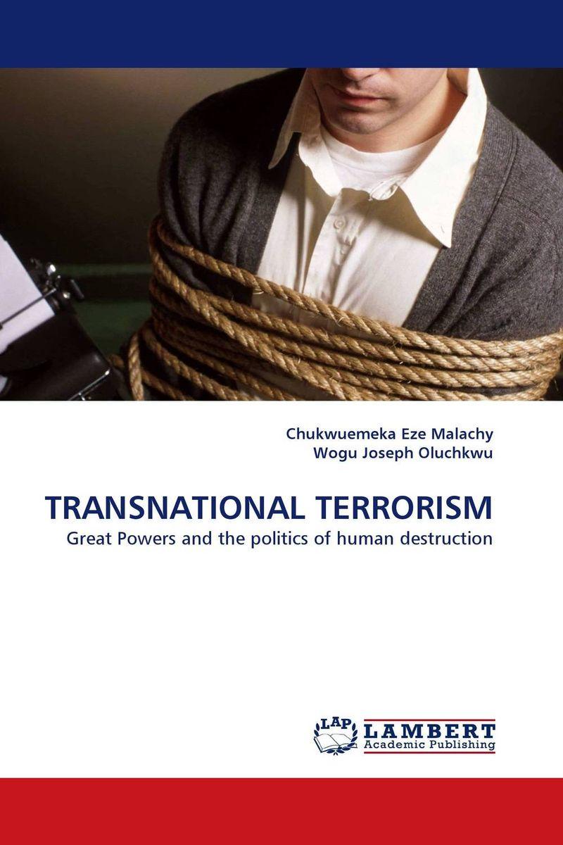 Chukwuemeka Eze Malachy and Wogu Joseph Oluchkwu TRANSNATIONAL TERRORISM doyle a the lost world