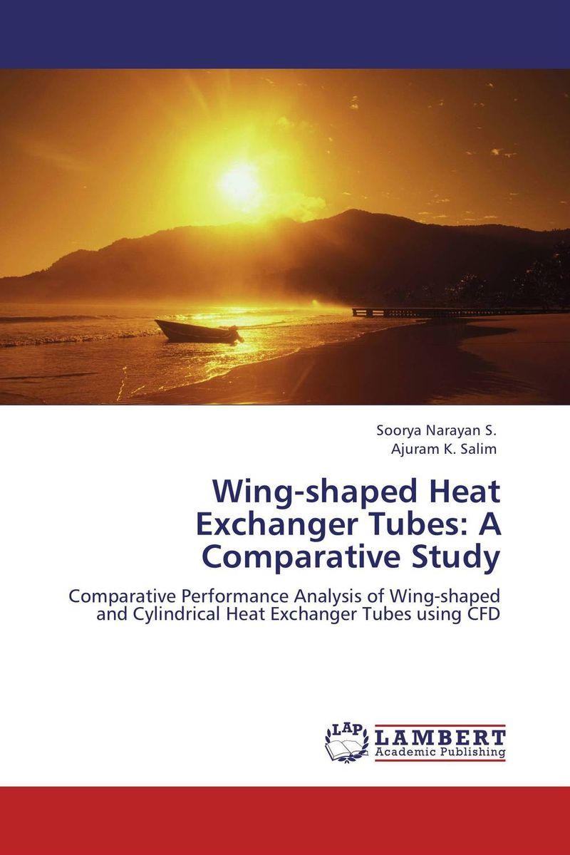 Soorya Narayan S. and Ajuram K. Salim Wing-shaped Heat Exchanger Tubes: A Comparative Study гирлянда вишенки д улицы 9м 120led цветоизмен