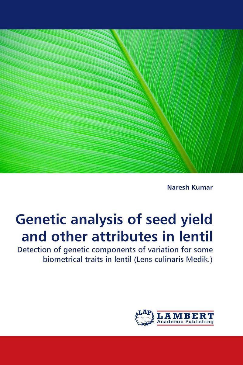 NARESH KUMAR Genetic analysis of seed yield and other attributes in lentil vaishali shami naresh pratap singh and pramod kumar pal morpho physio and genetic diversity analysis on indian wheat genotypes