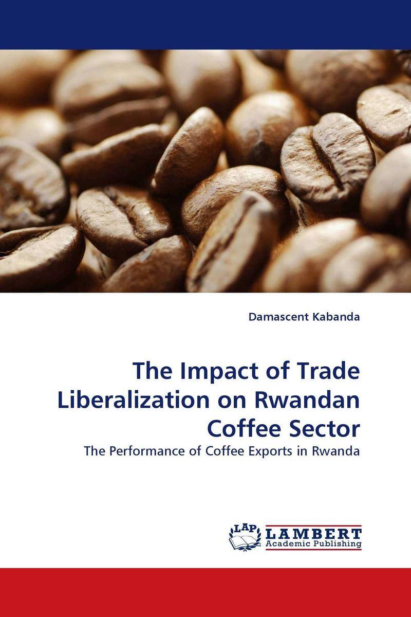 The Impact of Trade Liberalization on Rwandan Coffee Sector