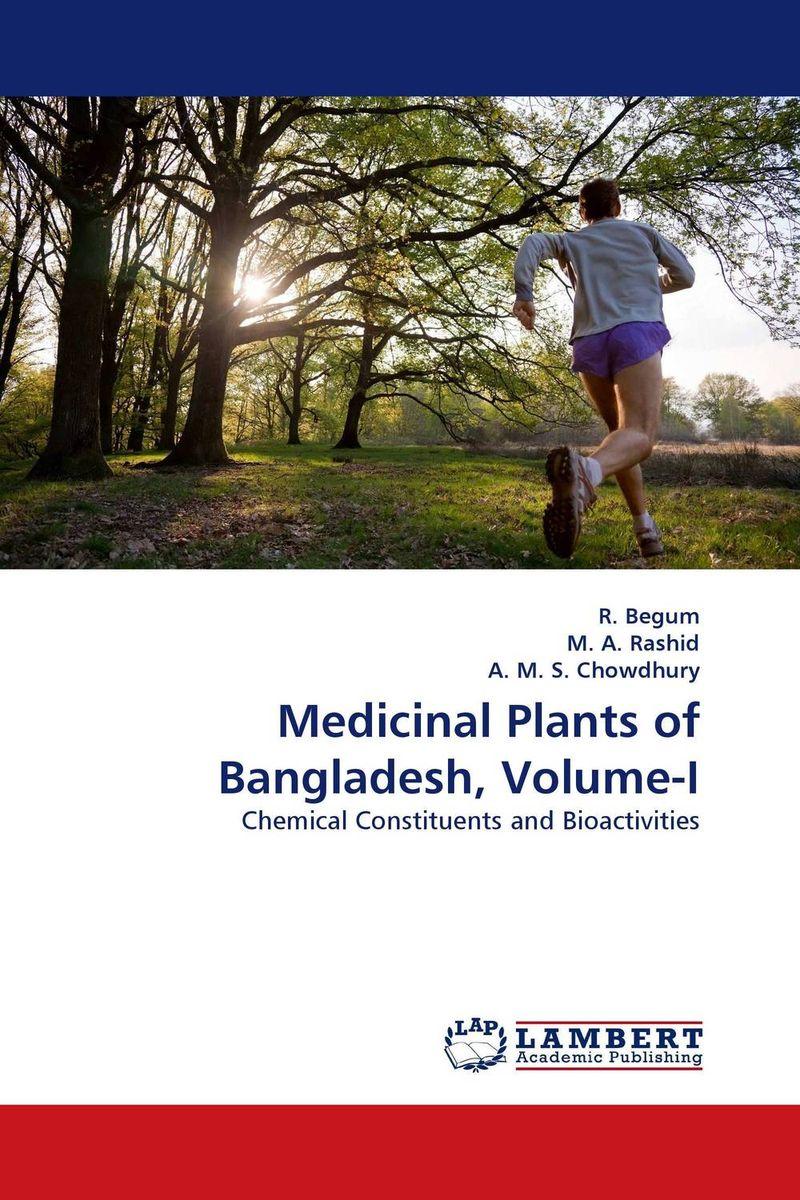 R. Begum,M. A. Rashid and A. M. S. Chowdhury Medicinal Plants of Bangladesh, Volume-I george varghese diana john and solomon habtemariam medicinal plants for kidney stone a monograph
