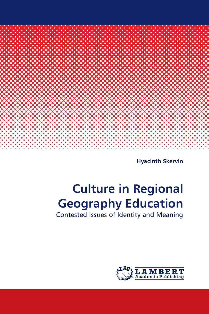 Hyacinth Skervin Culture in Regional Geography Education