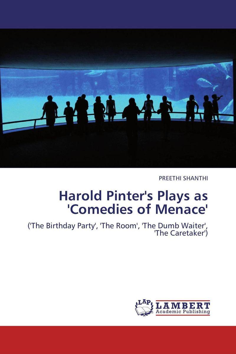 Harold Pinter's Plays as 'Comedies of Menace'