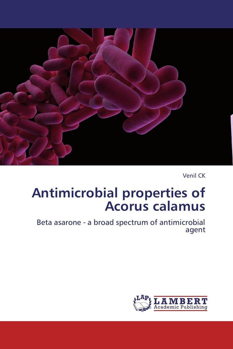 Antimicrobial properties of Acorus calamus