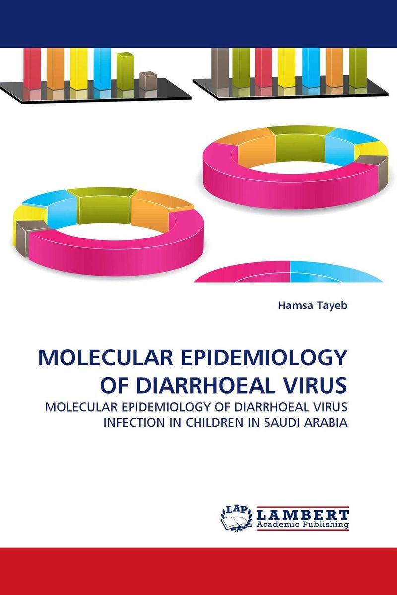 MOLECULAR EPIDEMIOLOGY OF DIARRHOEAL VIRUS