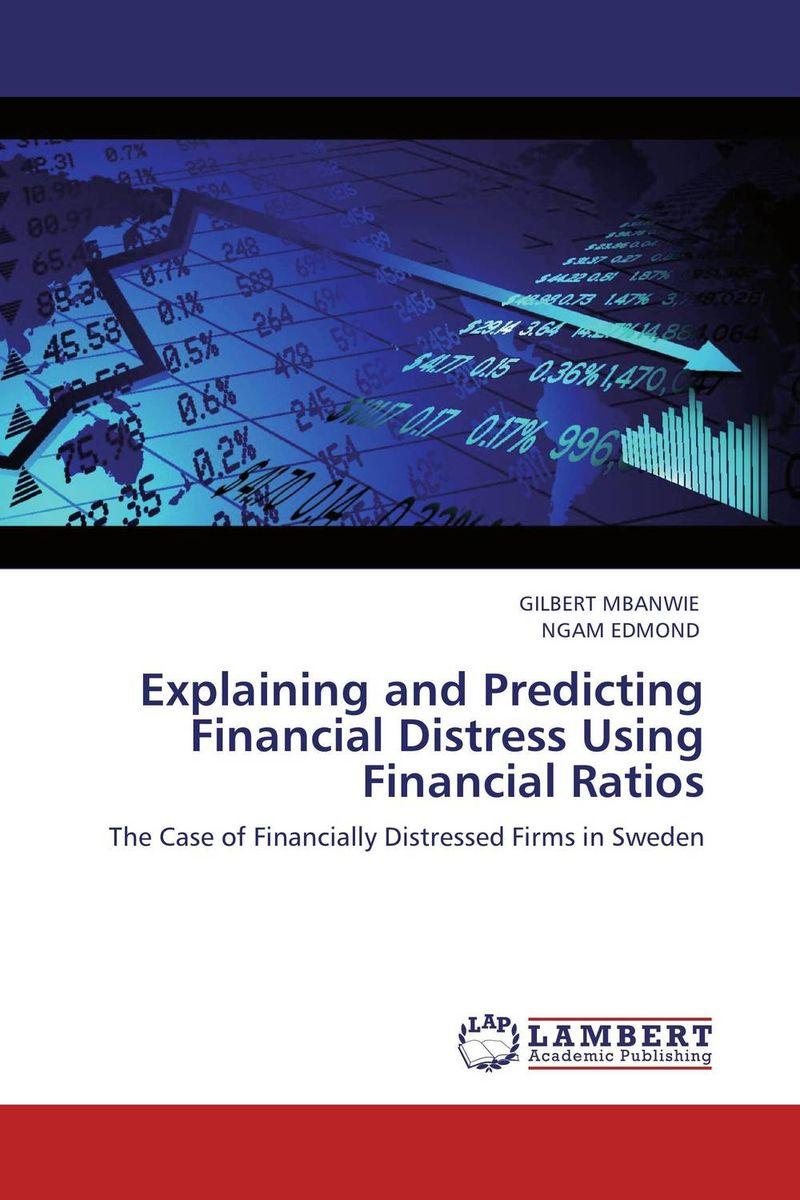 Explaining and Predicting Financial Distress Using Financial Ratios