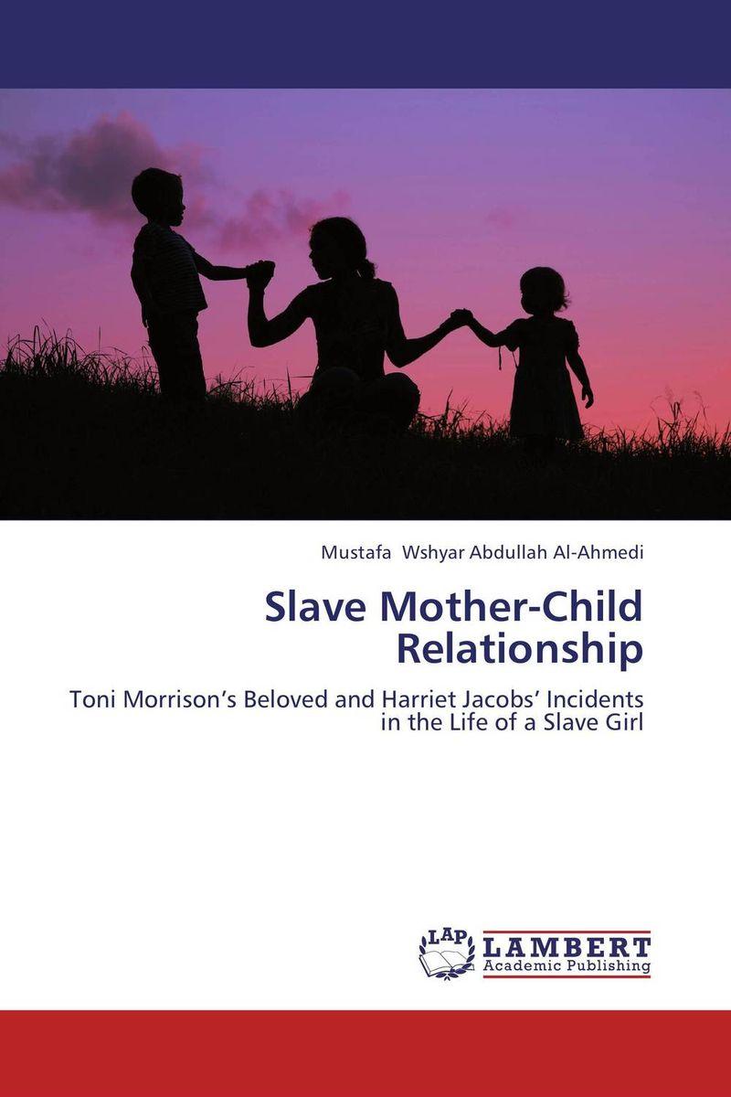 Slave Mother-Child Relationship