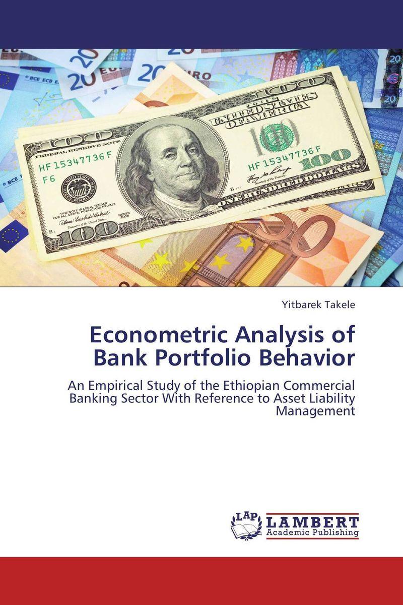 Yitbarek Takele Econometric Analysis of Bank Portfolio Behavior dr michael patrick amos a model of central bank and treasury behavior lectures