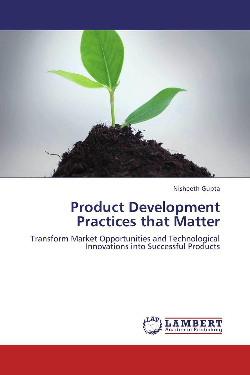 Product Development Practices that Matter
