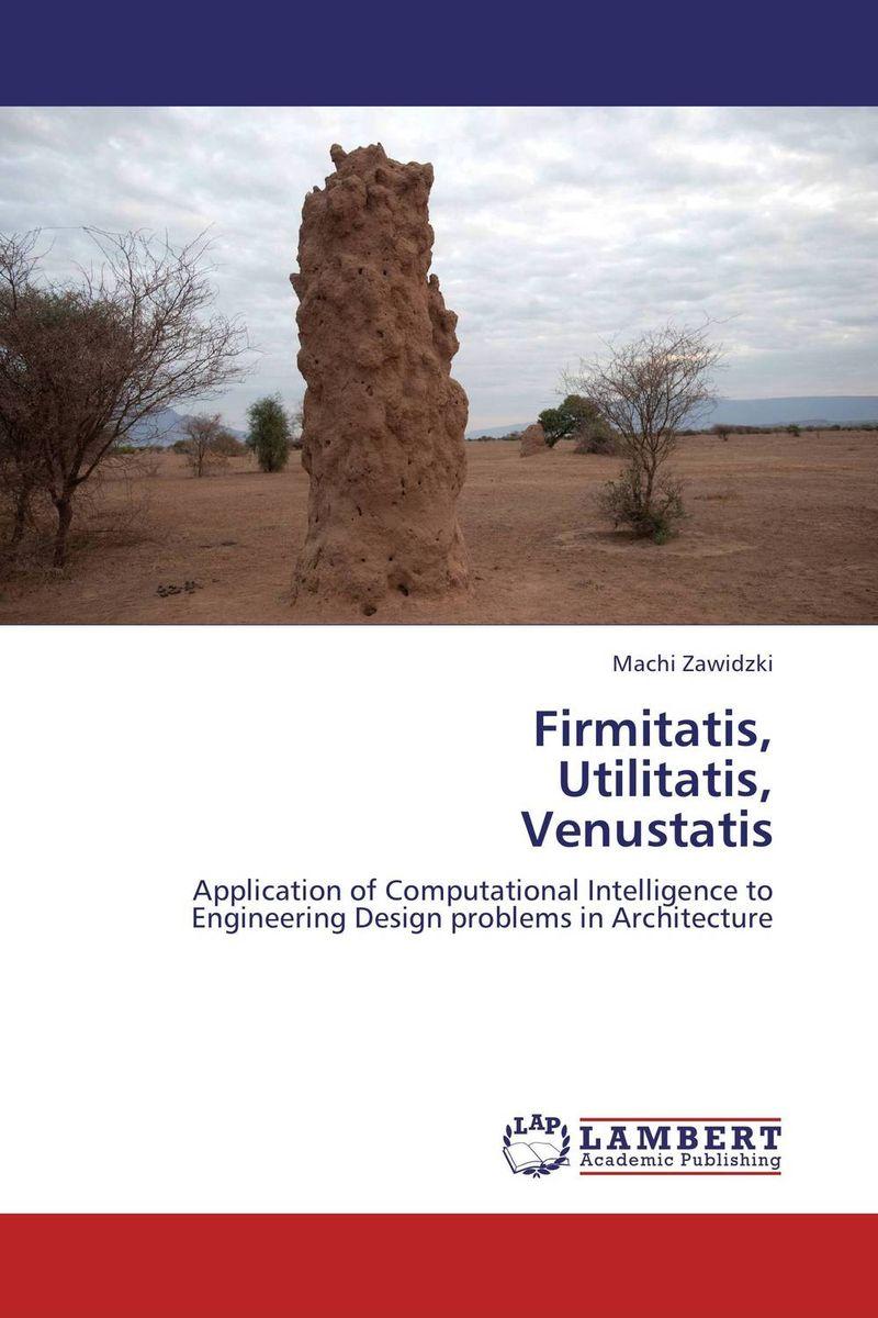 Firmitatis, Utilitatis, Venustatis