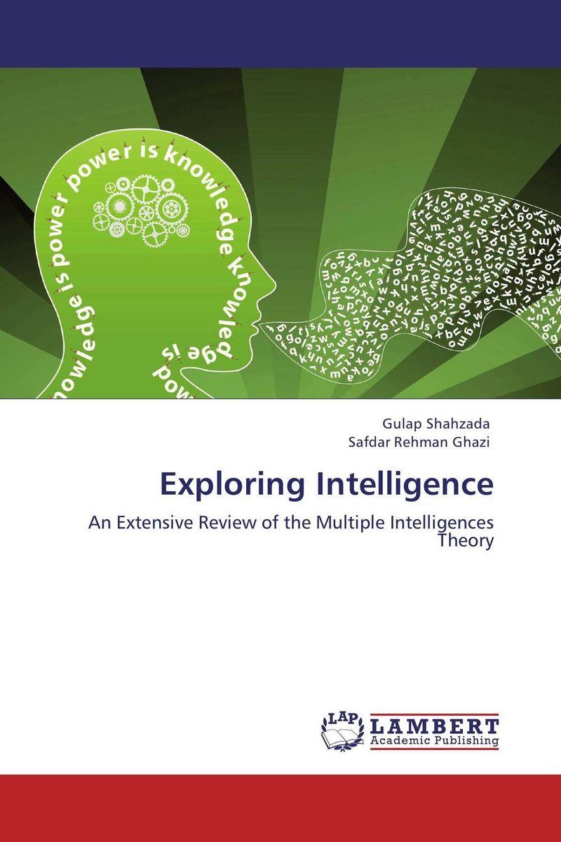 Exploring Intelligence