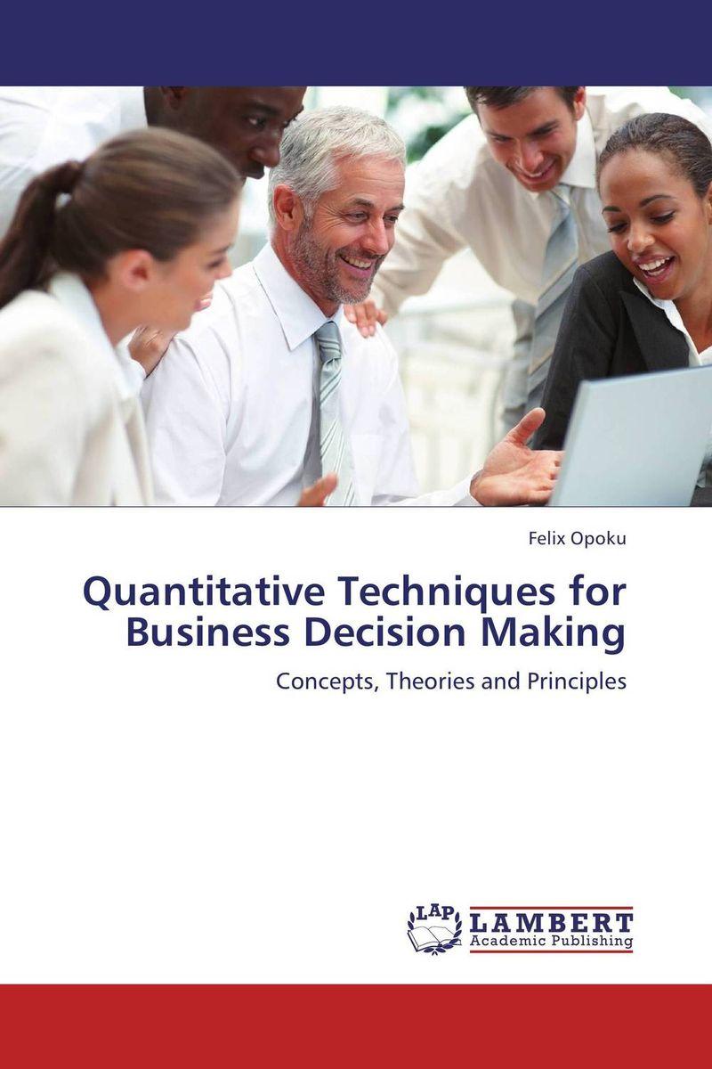 Quantitative Techniques for Business Decision Making