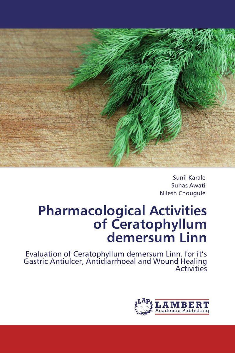 Pharmacological Activities of Ceratophyllum demersum Linn
