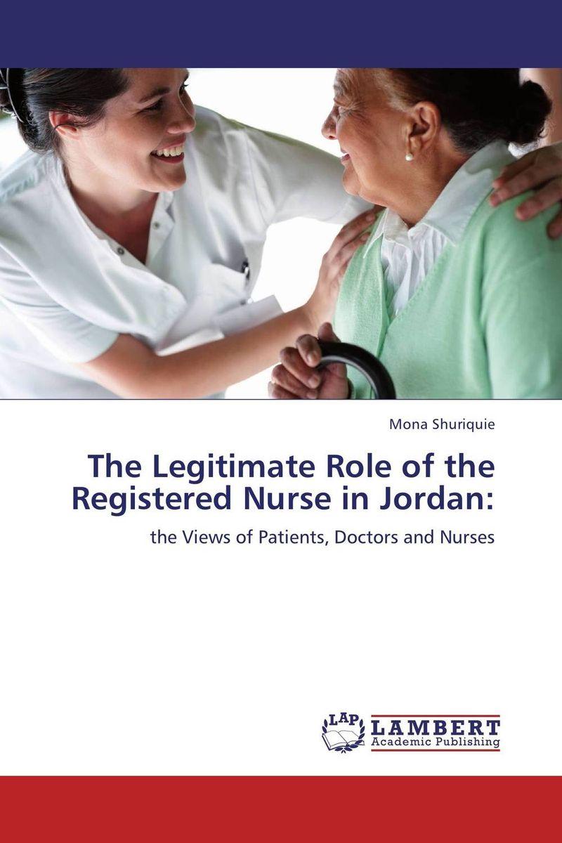 The Legitimate Role of the Registered Nurse in Jordan: