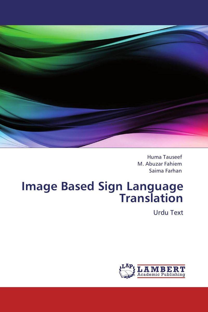 Image Based Sign Language Translation