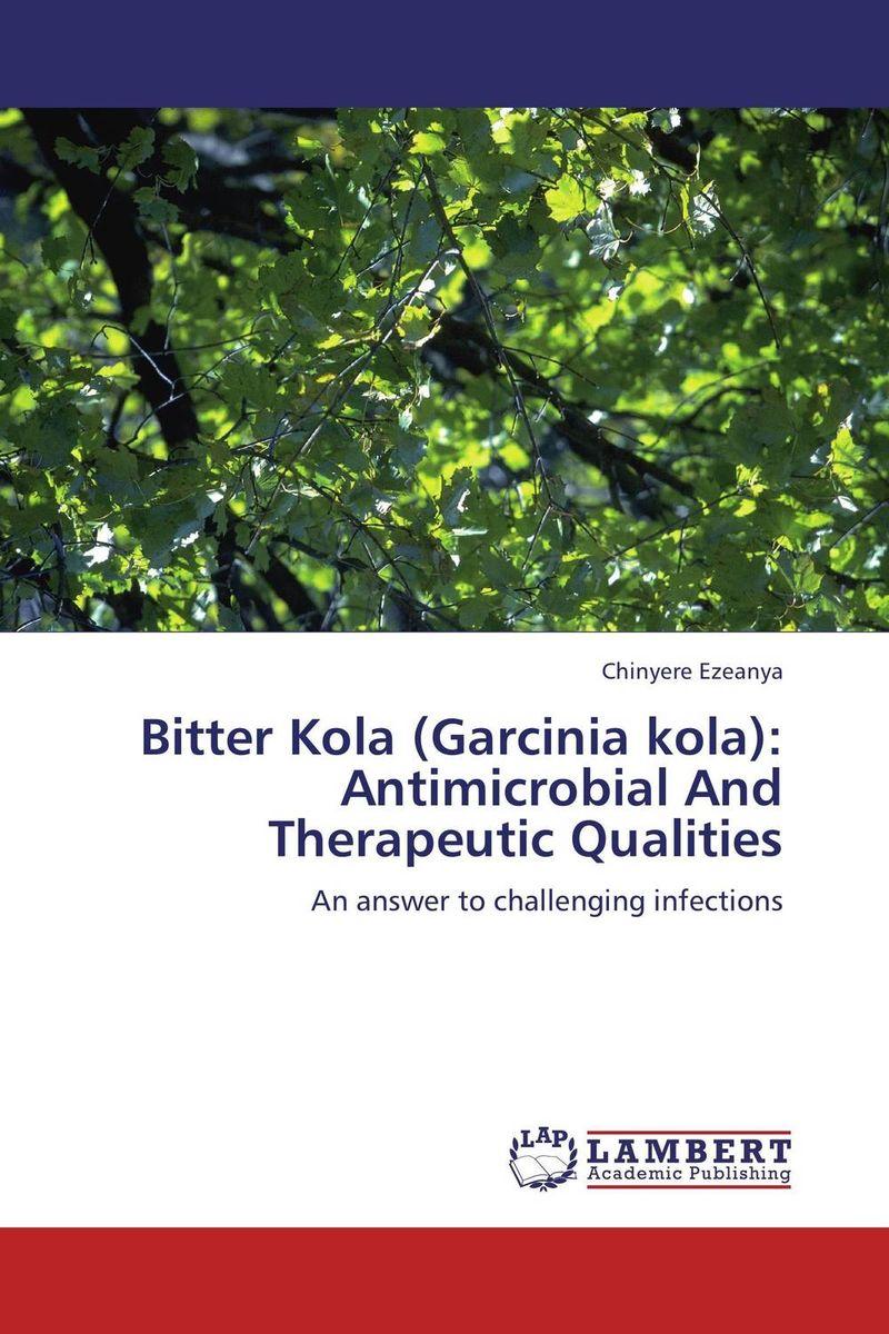 Bitter Kola (Garcinia kola): Antimicrobial And Therapeutic Qualities