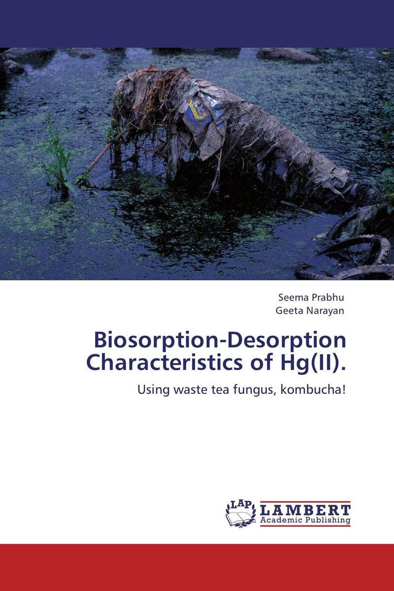 Biosorption-Desorption Characteristics of Hg(II).