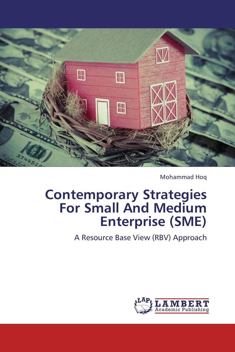Contemporary Strategies For Small And Medium Enterprise (SME)