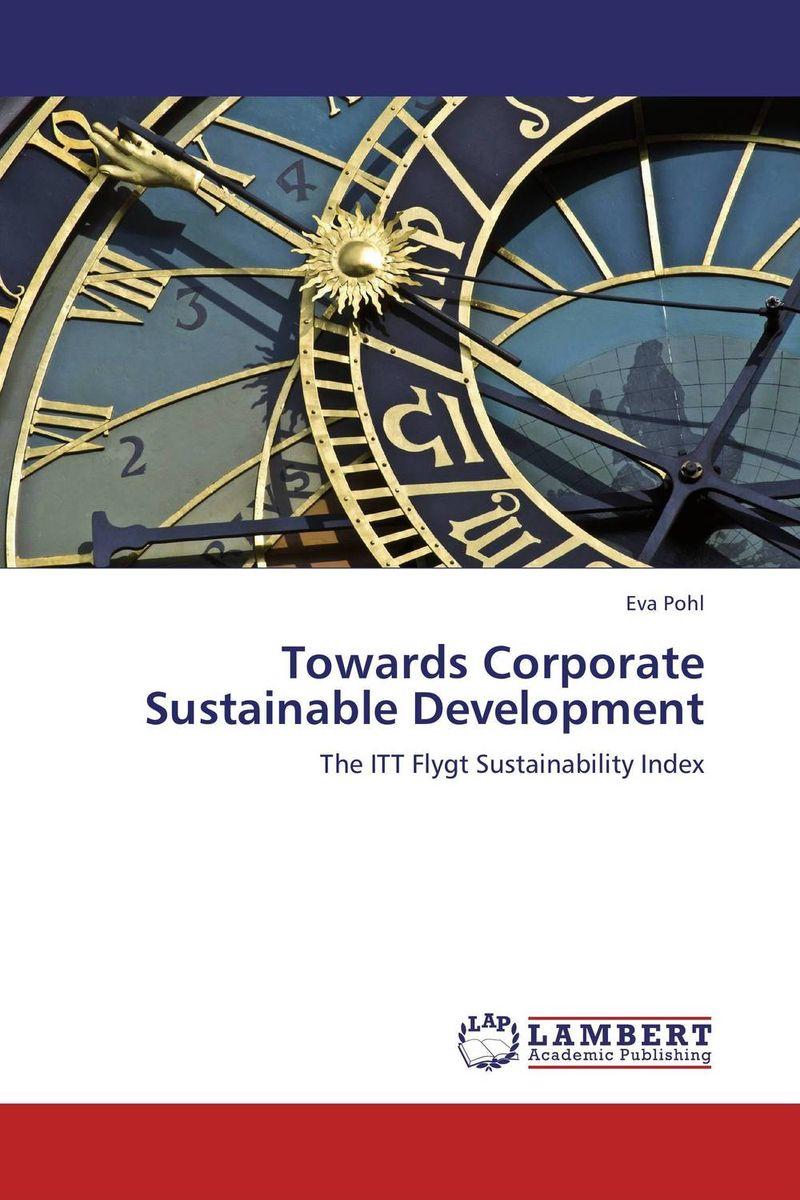 Towards Corporate Sustainable Development