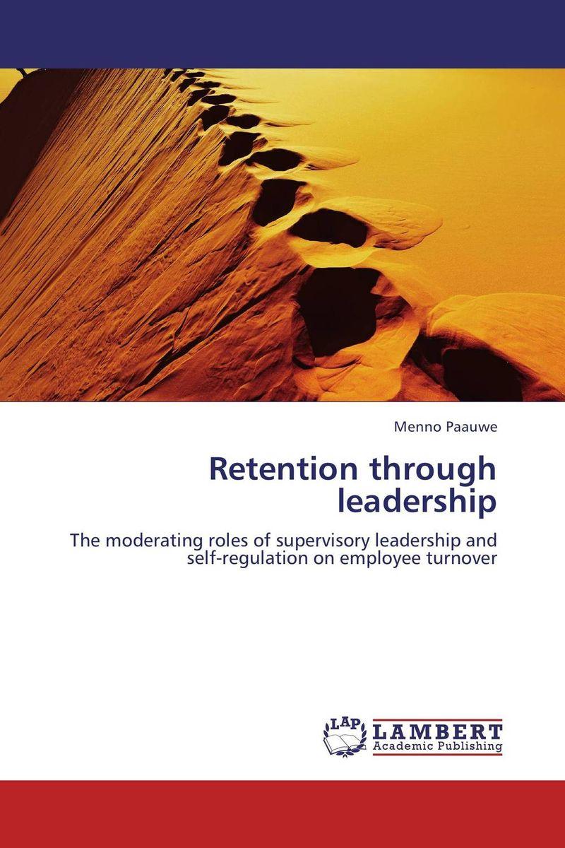 Retention through leadership