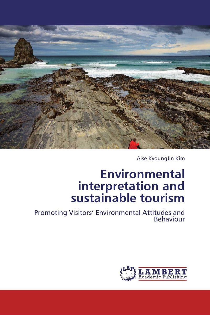 Environmental interpretation and sustainable tourism