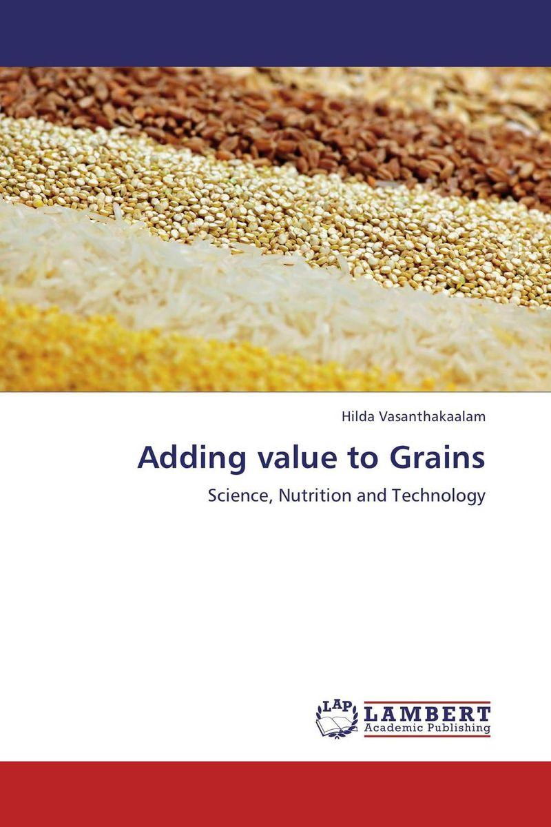 Adding value to Grains