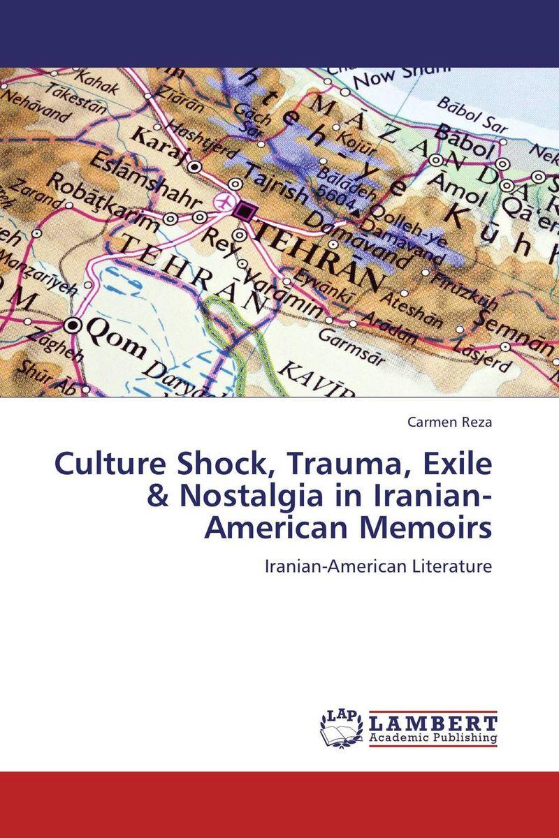 Carmen Reza Culture Shock, Trauma, Exile & Nostalgia in Iranian-American Memoirs nahid sharmin and reza ul jalil mucoadhesive bilayer lidocaine buccal tablet to treat gum diseases