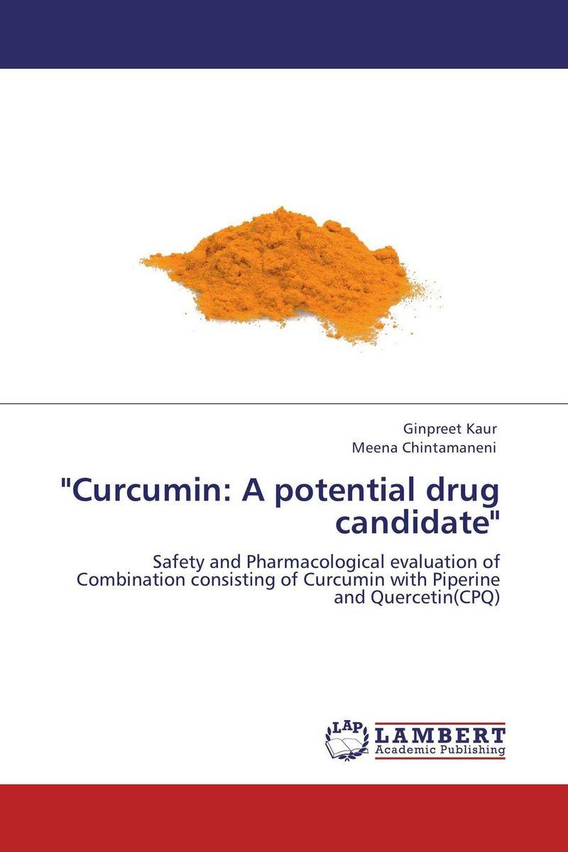"""""""Curcumin: A potential drug candidate"""""""