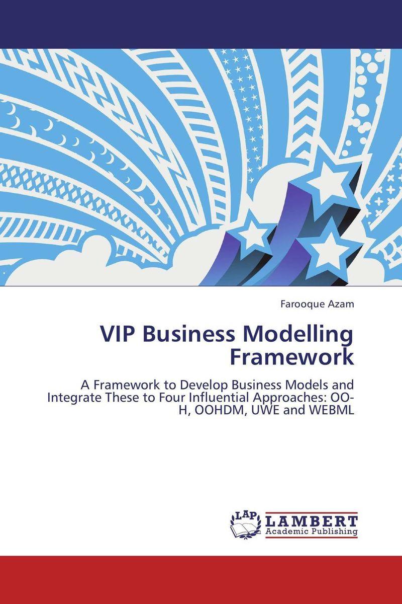 VIP Business Modelling Framework