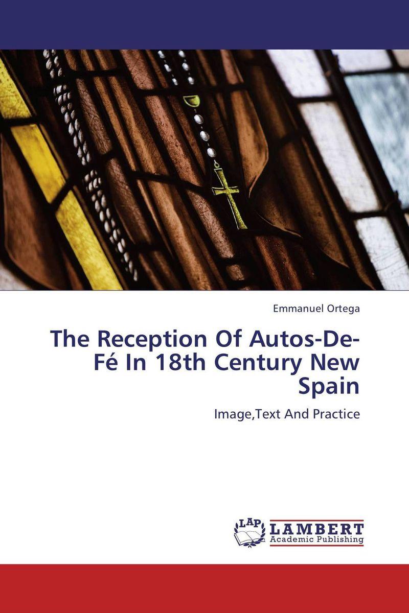 The Reception Of Autos-De-Fe In 18th Century New Spain