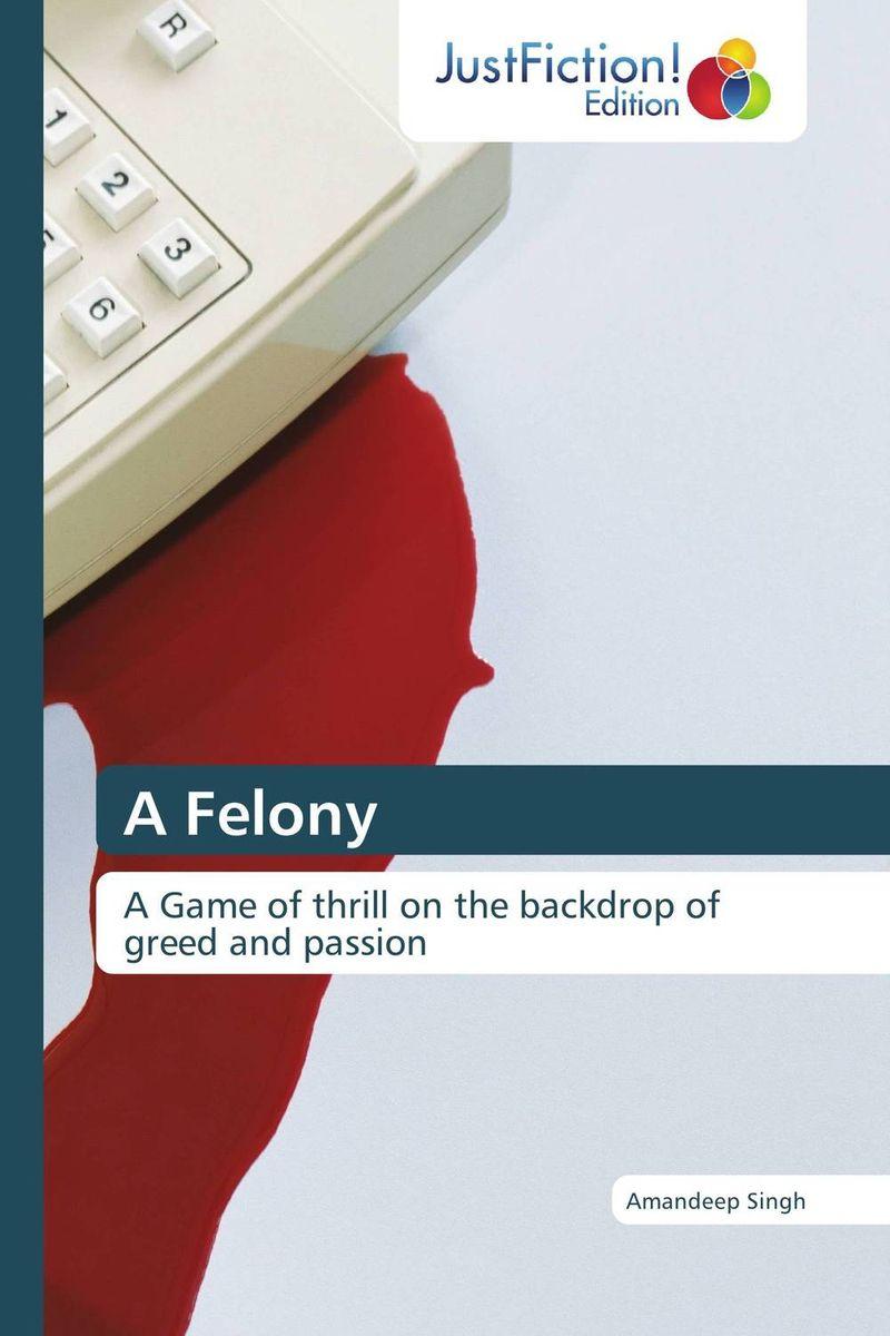 A Felony