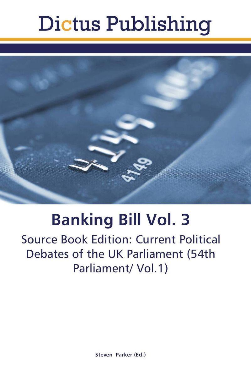 Banking Bill Vol. 3