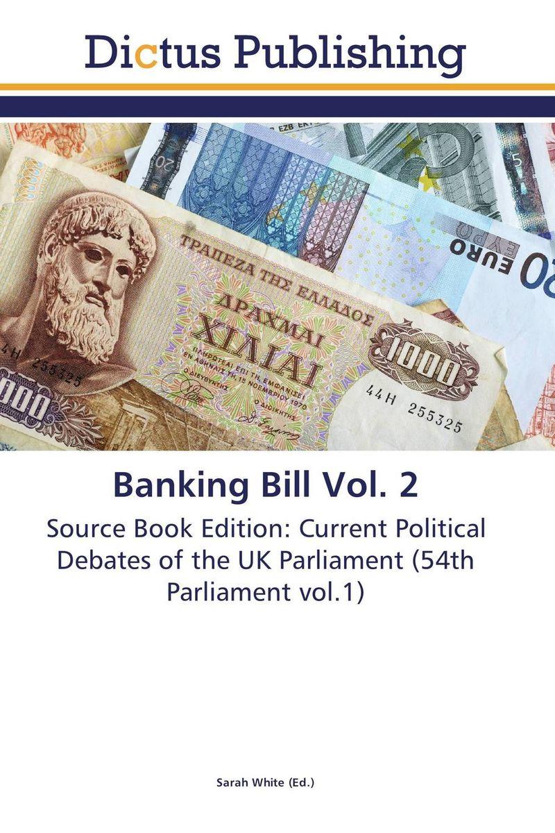 Banking Bill Vol. 2