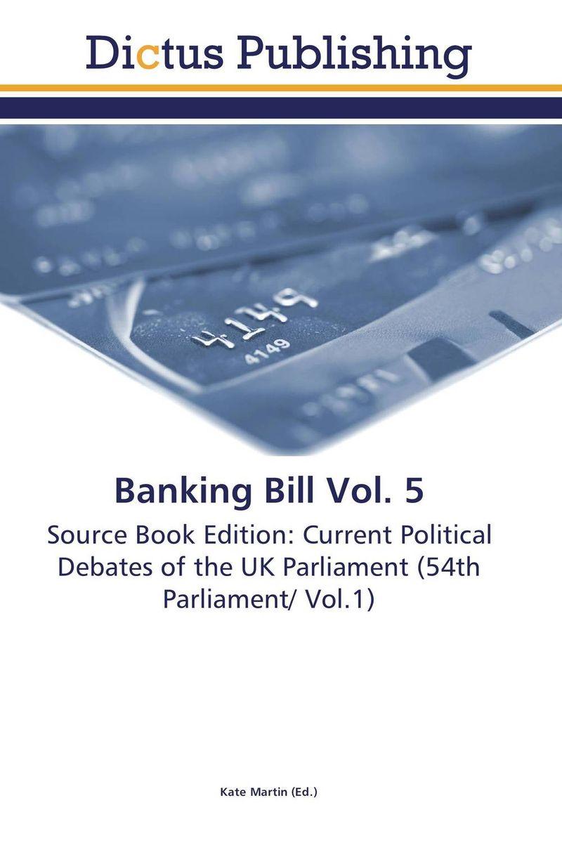 Banking Bill Vol. 5