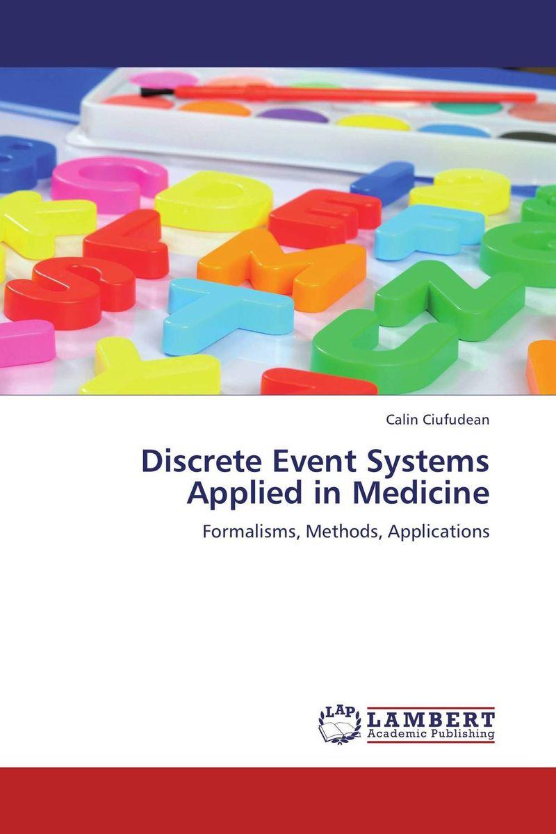 Discrete Event Systems Applied in Medicine