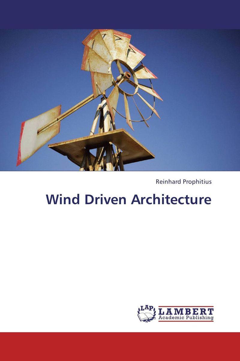 Wind Driven Architecture