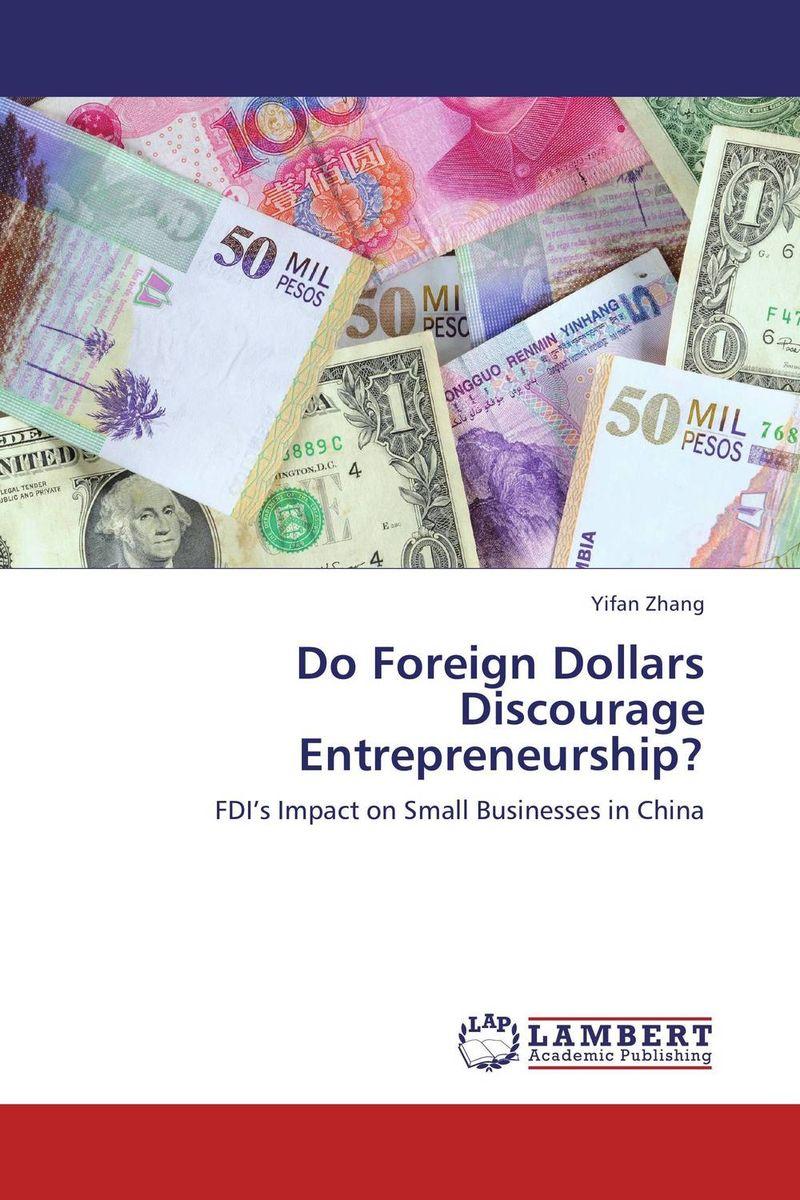 Do Foreign Dollars Discourage Entrepreneurship?