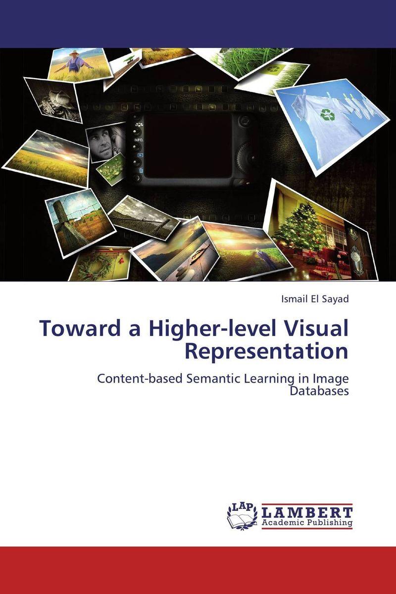 Toward a Higher-level Visual Representation