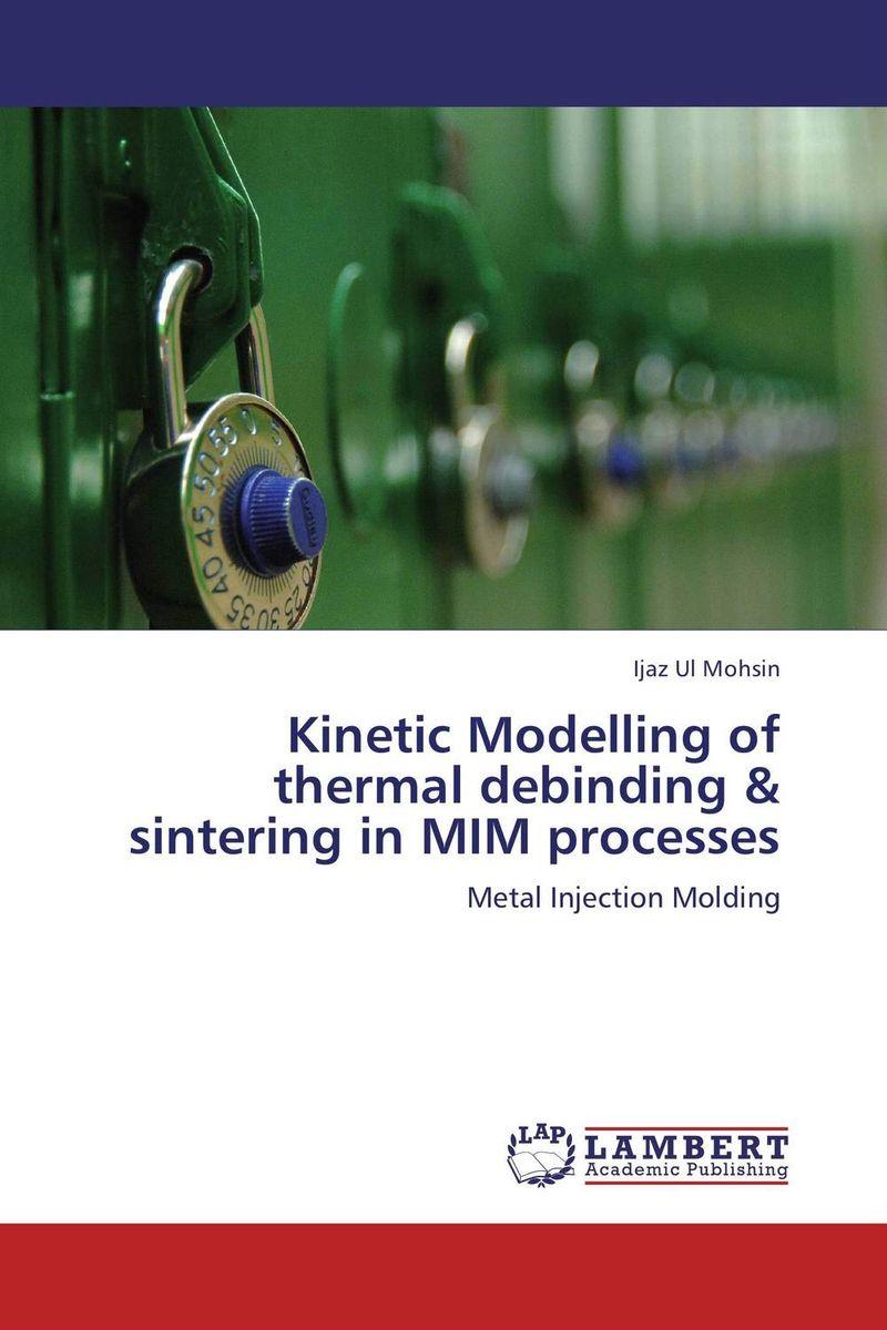 Kinetic Modelling of thermal debinding & sintering in MIM processes