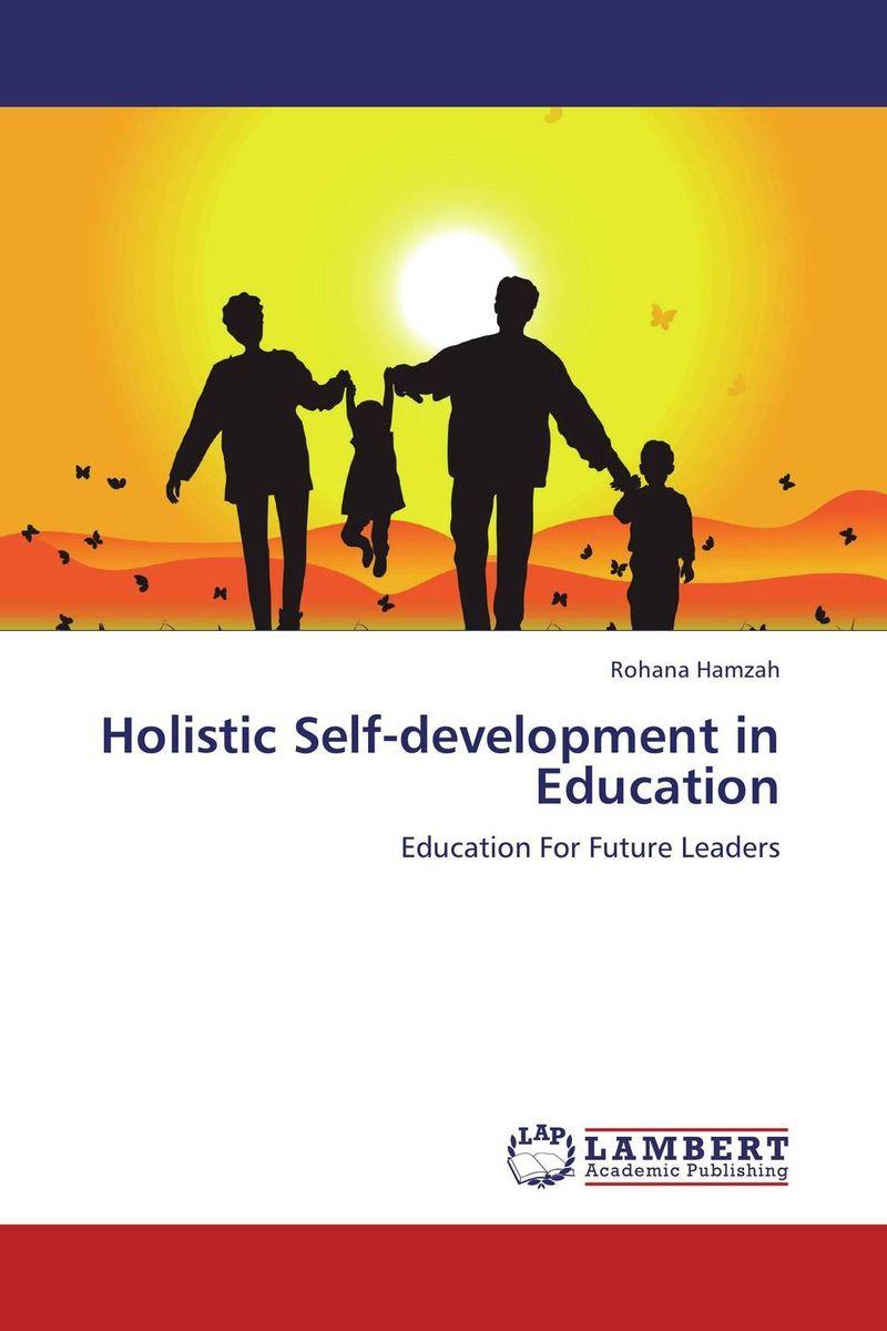 Holistic Self-development in Education